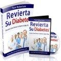 Revierta su diabetes : un completo programa de tom robertson