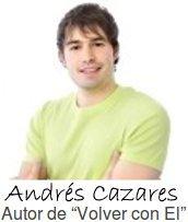 Andres Cazares es el autor del libro Volver Con El