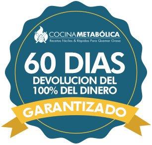 Protocolo quema grasa cocina metabólica tiene una garantia devolución de 60 días